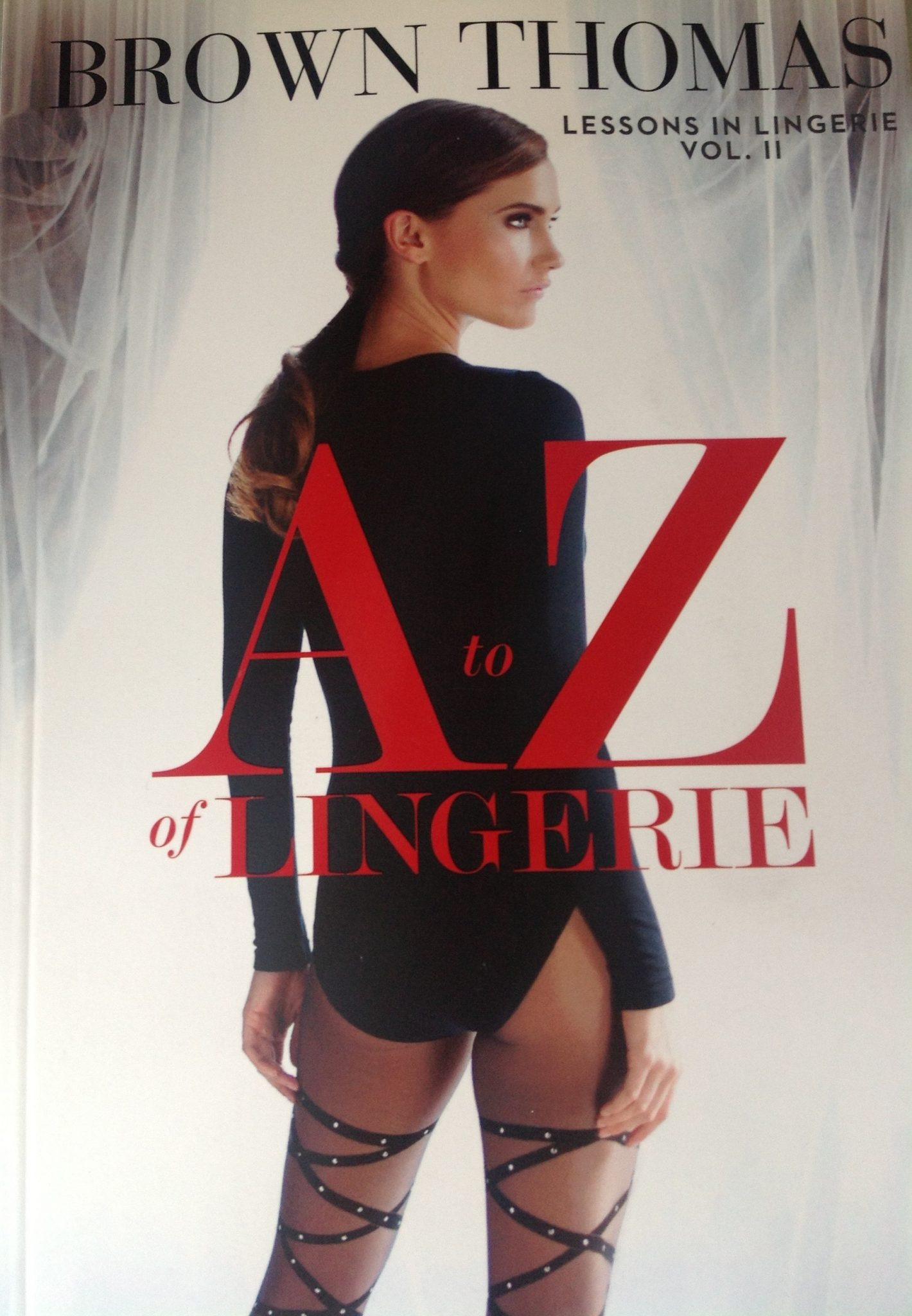 Lesons in Lingerie II: The A-Z of Lingerie